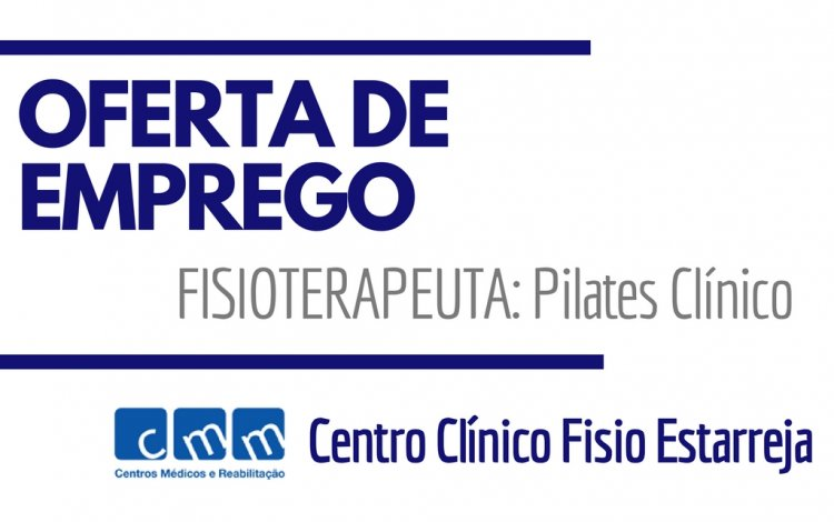 oferta de emprego - CMM - fisioterapeuta - pilates clinico - bwizer academy