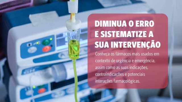 Farmacologia de Urgência e Emergência para Enfermeiros