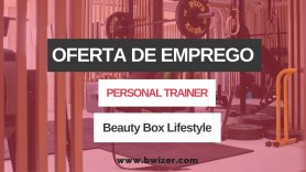 Oferta de Emprego | Beauty Box Lifestyle
