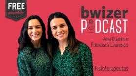Bwizer Podcast | Episódio 18: Ana Duarte e Francisca Lourenço Gomes