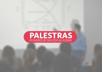 Palestras Bwizer   Powered by Bwizer Academy
