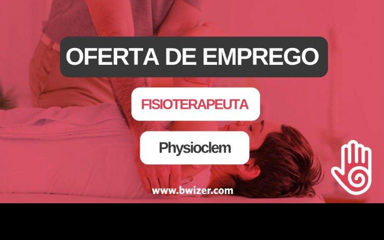 Oferta de Emprego | Fisioterapeuta (HÍGIAClinic - Reabilitação Integrada)