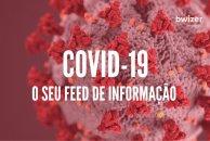 COVID-19: o seu feed de informação
