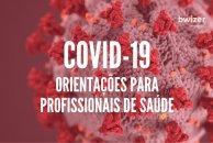 Orientações da DGS para Profissionais de Saúde: está ou suspeita estar doente? (COVID-19)