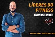 Líderes do Fitness com João Rego (360 Fit)