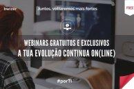 Webinars gratuitos e exclusivos   Powered by Bwizer