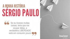 a MINHA história por Sérgio Paulo