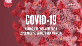 COVID-19: comunicado Bwizer (atividade suspensa até 7 de maio, webinares gratuitos e mensalidade de abril adiada)