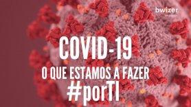 O que estamos a fazer #porTI em tempos de pandemia por COVID-19?