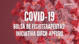 Bolsa fisioterapeutas voluntários: uma iniciativa GIFCR-APFisio (COVID-19)