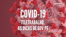 Teletrabalho: as dicas de gov.pt (COVID-19)