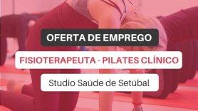Oferta de emprego | Fisioterapeuta - Pilates Clínico (Studio Saúde de Setúbal)