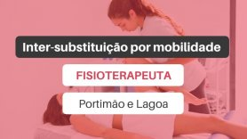 Inter-substituição por mobilidade | Fisioterapeuta (Portimão ou Lagoa)