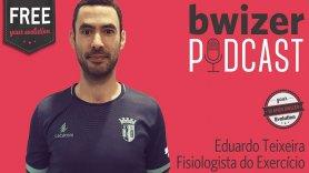 Bwizer Podcast | Episódio 8: Professor Eduardo Teixeira