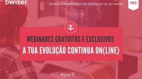 Webinares gratuitos e exclusivos | Powered by Bwizer