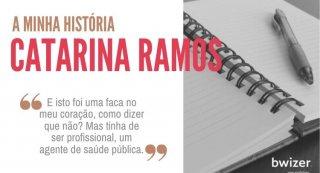 a MINHA história por Catarina Ramos