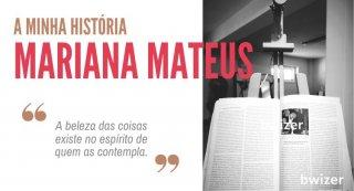 a MINHA história por Mariana Mateus