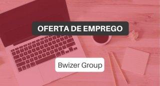 Oferta de Emprego | Bwizer Group - Recrutamento (m/f)