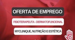 Oferta de Emprego | Fisioterapeuta (Dermatofuncional - MYCLINIQUE, NUTRIÇÃO E ESTÉTICA)