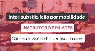 Oferta de emprego   Instrutor de Pilates (Clínica de Saúde Preventiva - Loures)