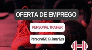 Oferta de Emprego | Personal Trainer (Personal20 Guimarães)