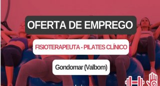 Oferta de emprego   Fisioterapeuta - Pilates Clínico (Gondomar)