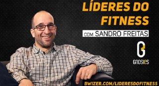 Líderes do Fitness com Sandro Freitas (Gnosies)