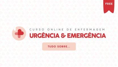 Tudo sobre o... Curso Online de Enfermagem: Urgência e Emergência