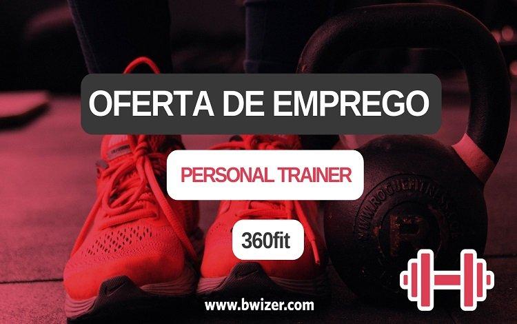 Oferta de Emprego | Personal Trainer (360fit)