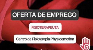 Oferta de Emprego | Fisioterapeuta (Centro de Fisioterapia Physioemotion)