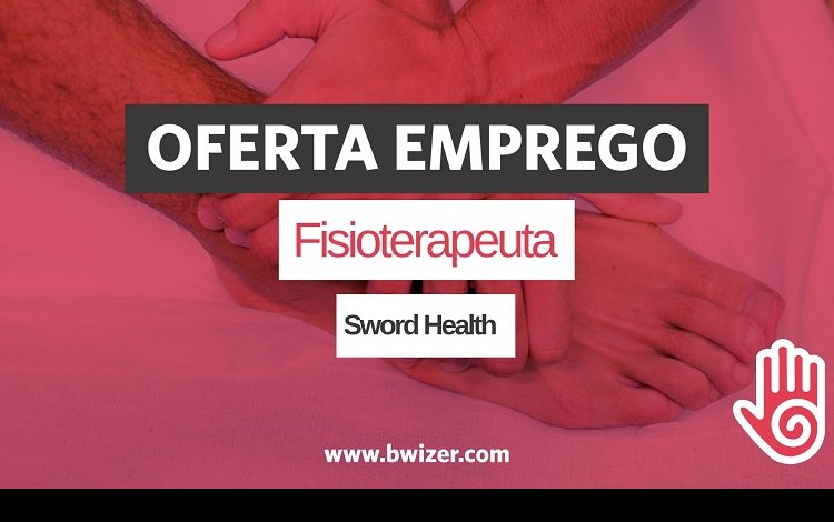 Oferta de Emprego  Fisioterapeuta (Sword Health)
