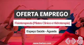 Oferta de Emprego | Fisioterapeuta (Pilates Clínico e Hidroterapia)