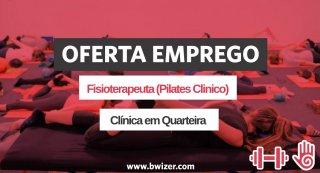 Oferta de Emprego | Fisioterapeuta - Pilates Clinico (Quarteira)