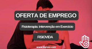 Oferta de Emprego | Fisioterapia: intervenção em Exercício (FISIOVIDA)