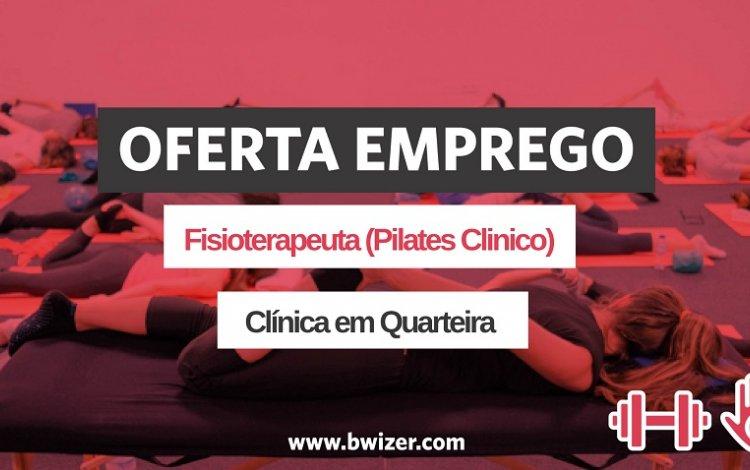 oferta de emprego | Fisioterapeuta (Pilates Clinico)